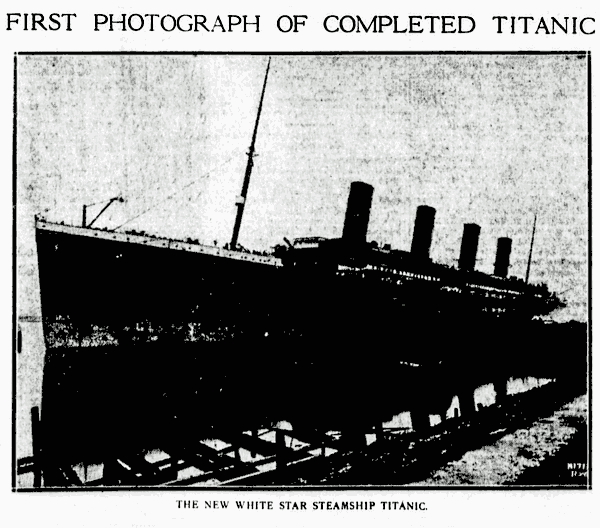 First photograph of completed Titanic (1912)
