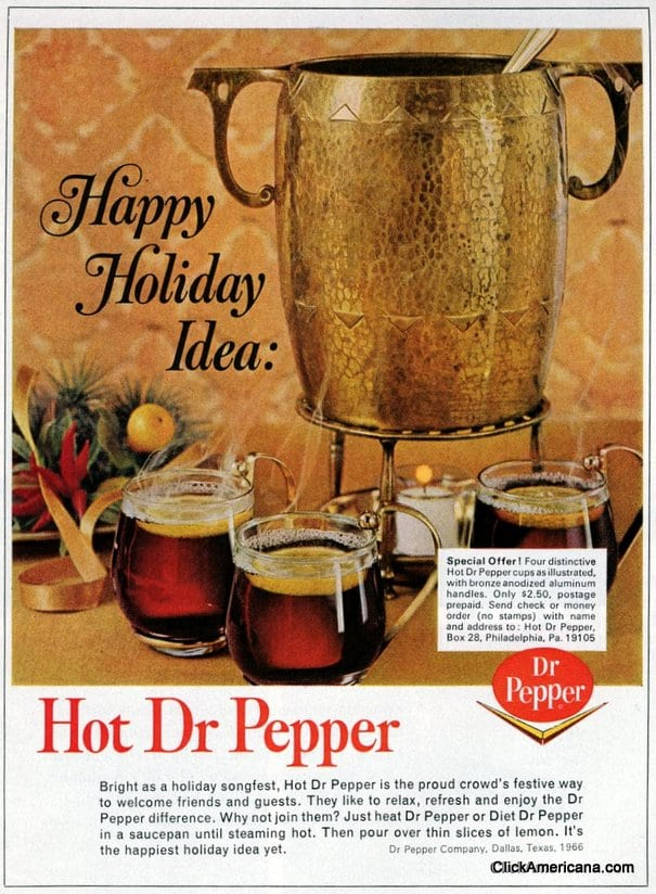 Hot Dr Pepper 1960s