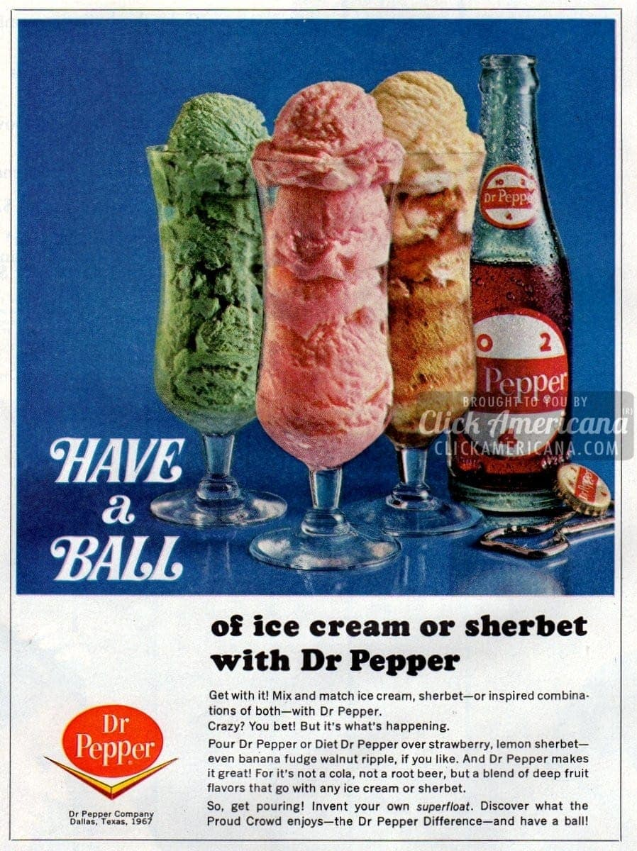 Have a ball! Dr Pepper ice cream & sherbet floats (1967)