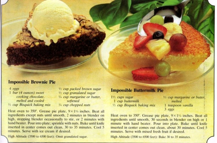 Impossible brownie pie & Impossible buttermilk pie recipes