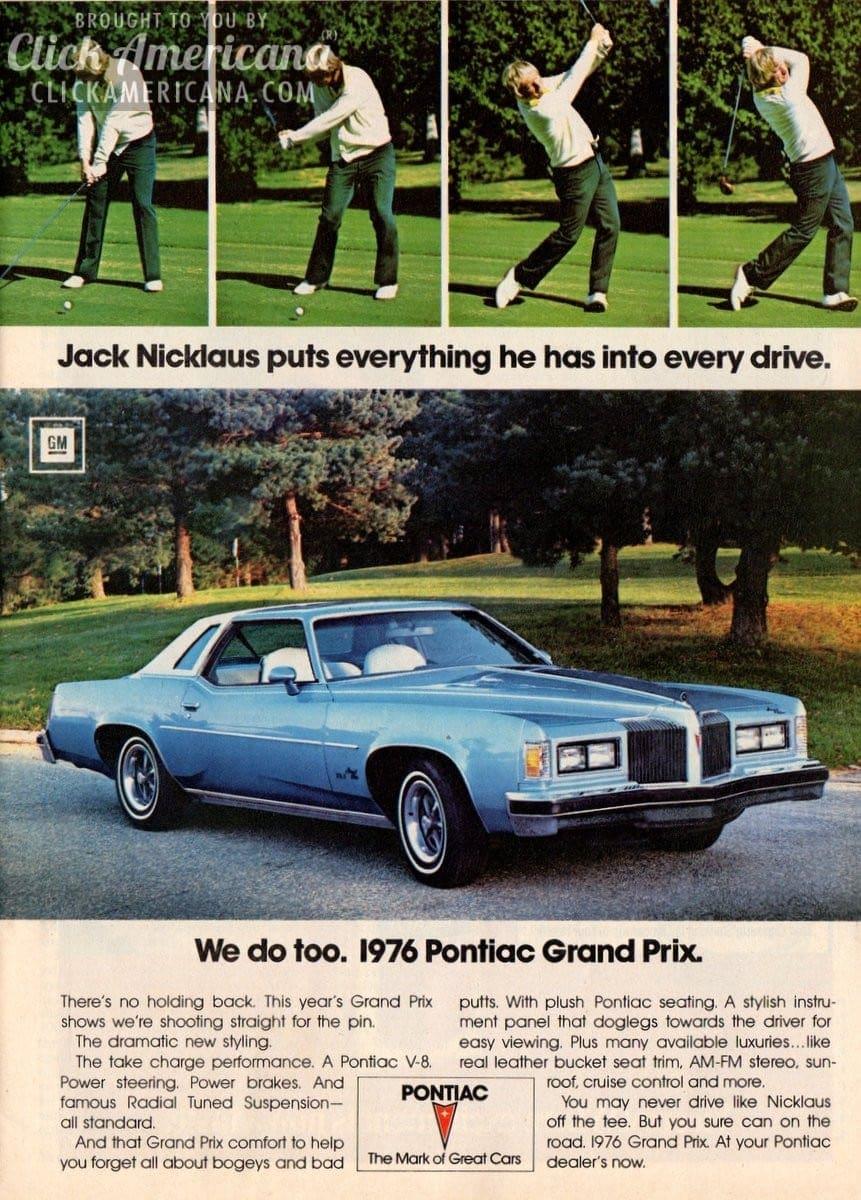Jack Nicklaus for the 1976 Pontiac Grand Prix