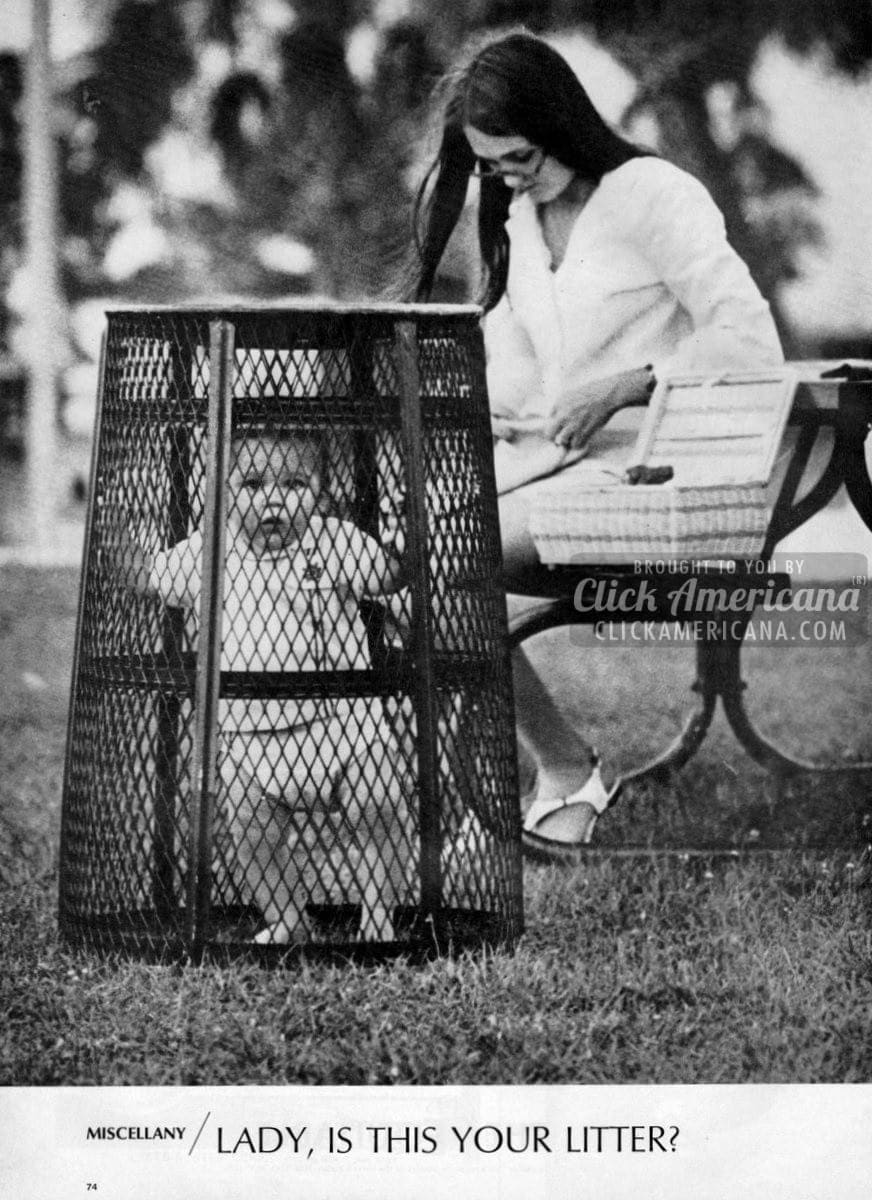 Quot Lady Is This Your Litter Quot The Park Baby Cage 1969