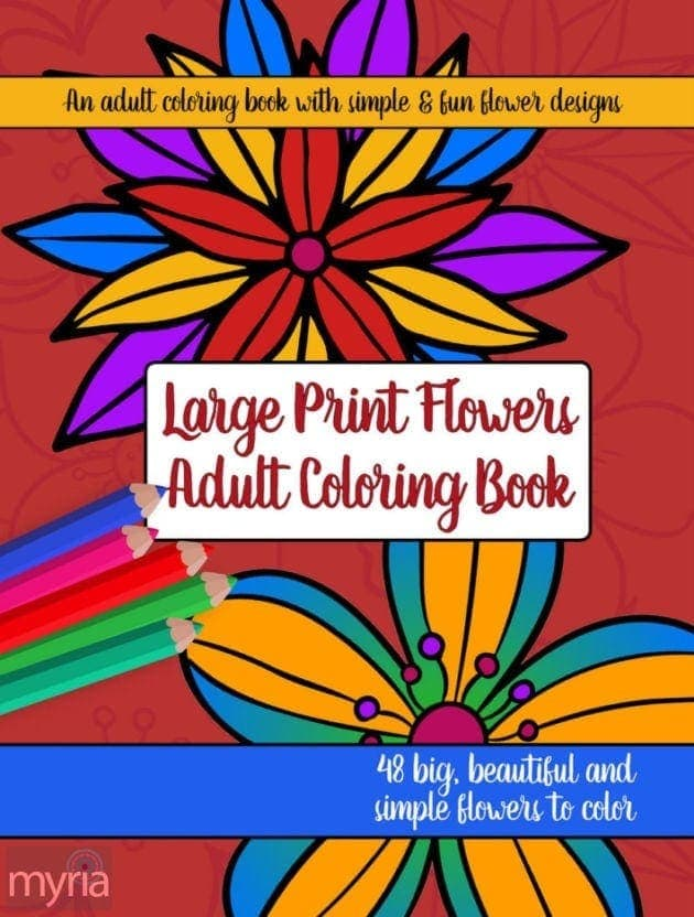 Large Print Adult Coloring Book 2 Big Beautiful Simple Flowers Undefined
