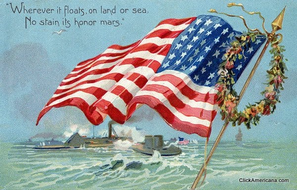 Wherever it floats, on land or sea, no stain its honor mars - Vintage Memorial Day postcard