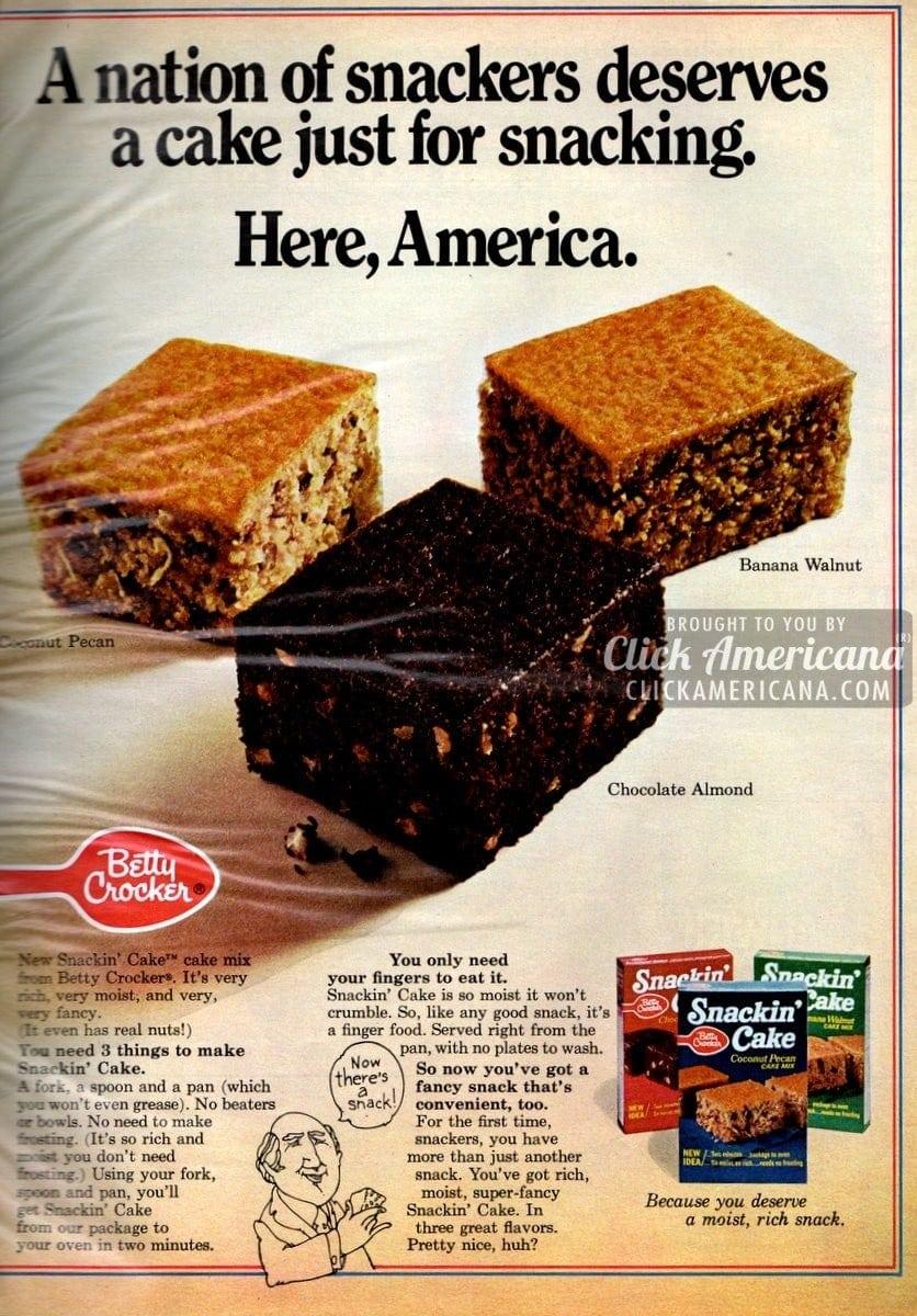 Snackin' Cake: Mix, bake, serve in 1 pan (1972 & 1973)