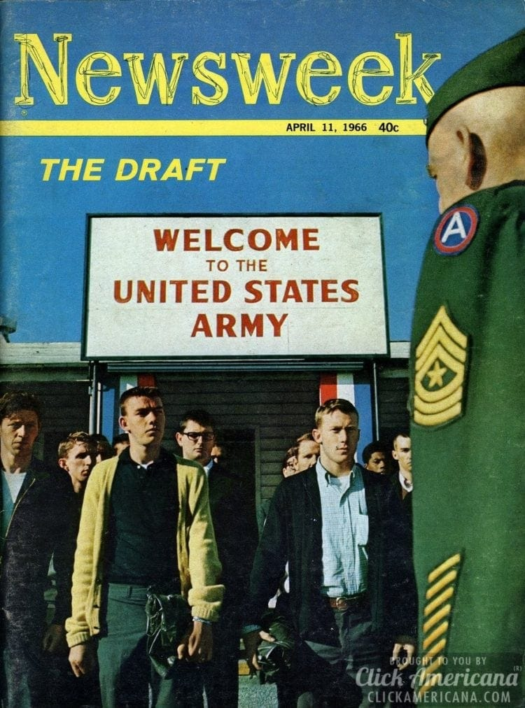 The Draft Welcome to the United States Army, on the cover ofNewsweek, 04-11-1966