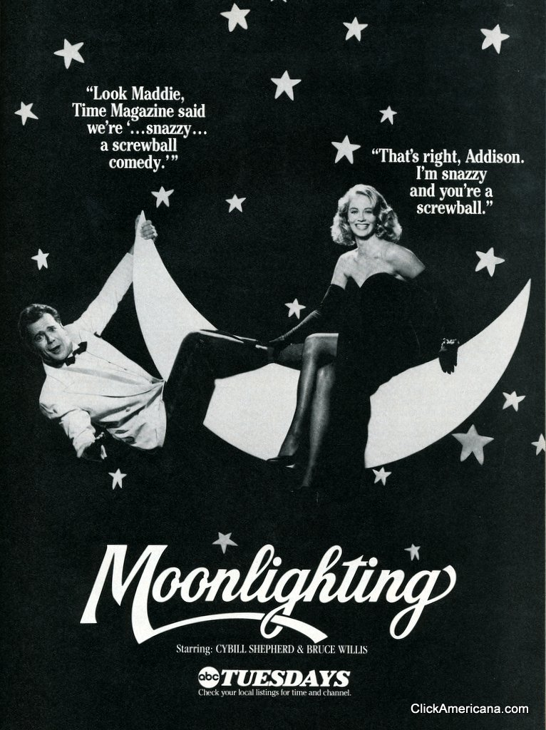 Moonlighting: A snazzy, screwball comedy (1986) - Click Americana
