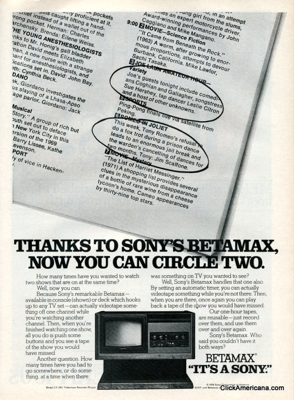 Thanks to Sony's Betamax, now you can circle two (1977)