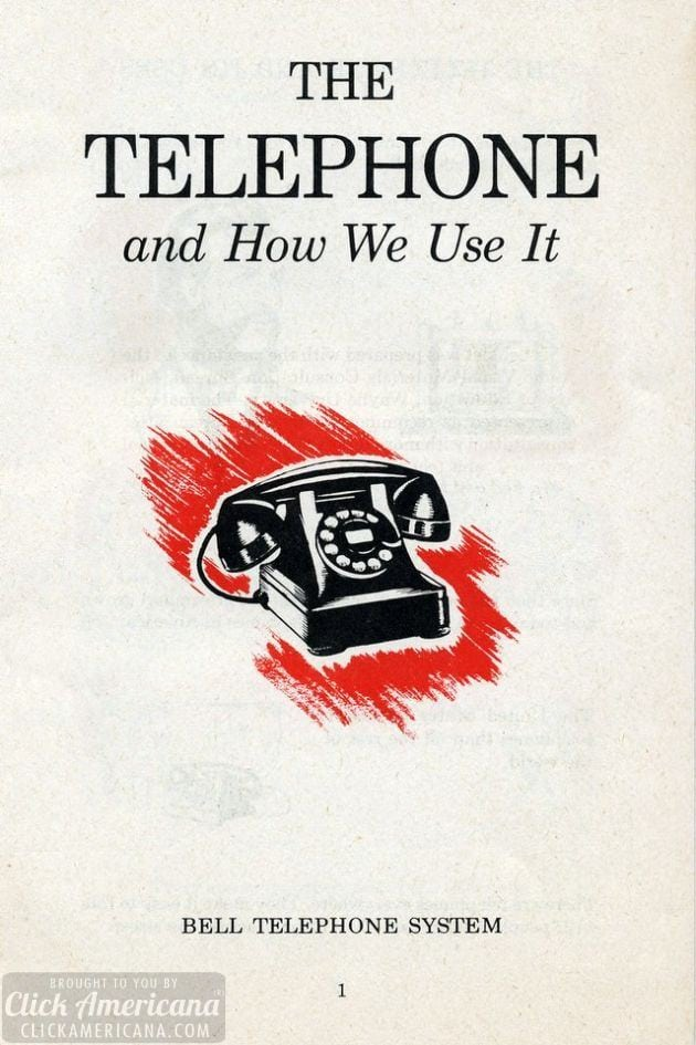 The rotary-dial telephone and how we use it (1951)
