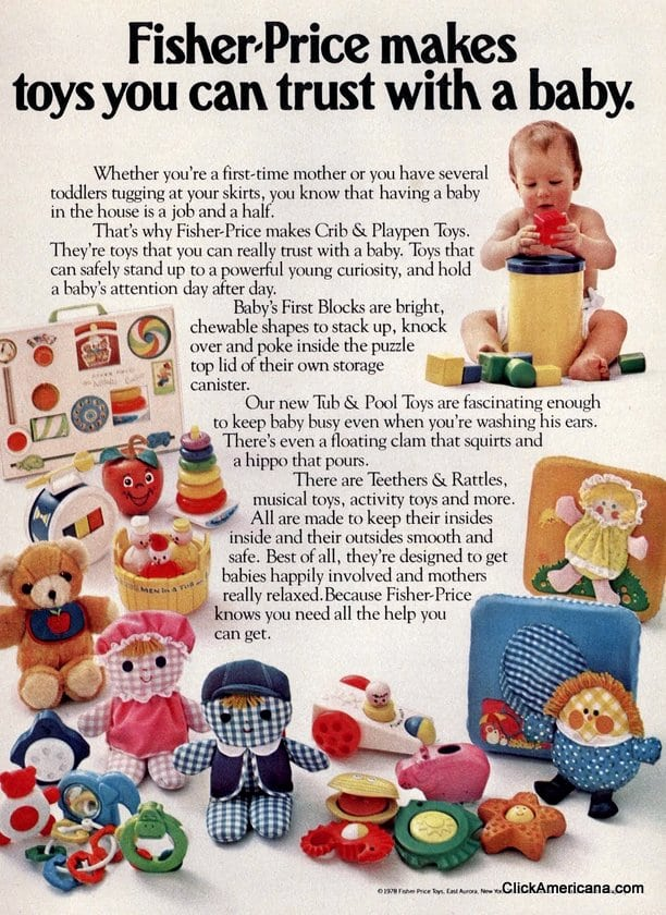 Vintage Fisher-Price makes toys you can trust with a baby. (1978)