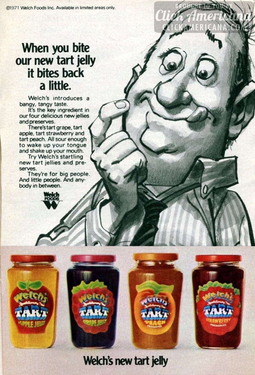 Welch's introduces a bangy, tangy taste: Tart jelly (1971)