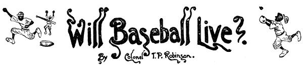 Will baseball live?